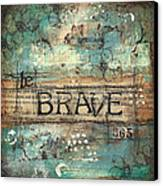 Be Brave 365 Canvas Print by Shawn Petite