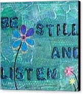 Be Still And Listen - 1 Canvas Print by Gillian Pearce