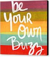 Be Your Own Buzz Canvas Print by Linda Woods