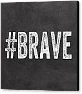 Brave Card- Greeting Card Canvas Print by Linda Woods