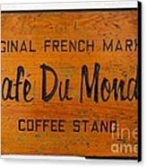 Cafe Du Monde Sign In New Orleans Louisiana Canvas Print