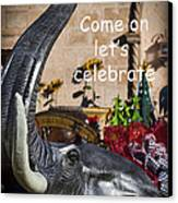 Come On Let's Celebrate Canvas Print by Kathy Clark