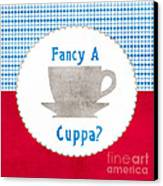 Fancy A Cup Canvas Print
