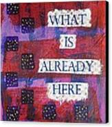 Follow What Is Already Here Canvas Print by Gillian Pearce