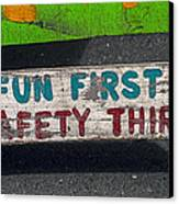 Fun First Canvas Print