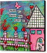 Home Is Where The Heart Is Canvas Print by Lauretta Curtis