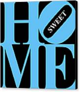 Home Sweet Home 20130713 Blue Black White Canvas Print