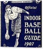Indoor Base Ball Guide 1907 Canvas Print by American Sports Publishing