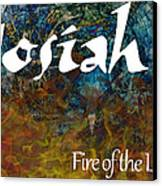 Josiah - Fire Of The Lord Canvas Print