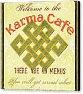 Karma Cafe Canvas Print