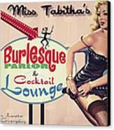 Miss Tabithas Burlesque Parlor Canvas Print by Cinema Photography