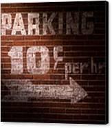 Parking Ten Cents Canvas Print