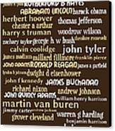 Presidents Of The United States 20130625bwwa85 Canvas Print