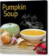 Pumpkin Soup Concept Canvas Print