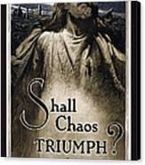 Shall Chaos Triumph - W W 1 - 1919 Canvas Print by Daniel Hagerman