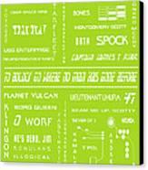 Star Trek Remembered In Green Canvas Print by Georgia Fowler
