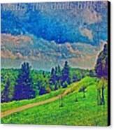 The Dark Hills Canvas Print by Michelle Greene Wheeler