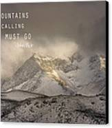 The Mountains Are Calling And I Must Go  John Muir Vintage Canvas Print