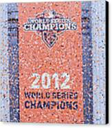 Victory Parade Banner For The San Francisco Giants As The 2012 World Series Champions Canvas Print by Scott Lenhart