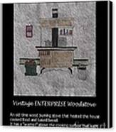 Vintage Enterprise Woodstove Canvas Print by Barbara Griffin