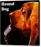 You Ain't Nothing But A Hound Dog - Dark - Electric - With Text Canvas Print