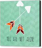 You Are Not Alone Canvas Print by Linda Woods