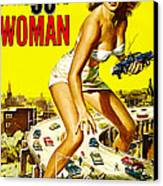 Attack Of The 50 Foot Woman, Allison Canvas Print by Everett