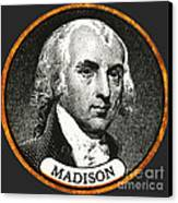 James Madison, 4th American President Canvas Print by Photo Researchers