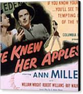 Eve Knew Her Apples, Ann Miller Canvas Print by Everett