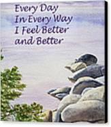Feel Better Affirmation Canvas Print by Irina Sztukowski