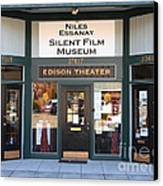 Historic Niles District In California Near Fremont . Niles Essanay Silent Film Museum Edison Theater Canvas Print
