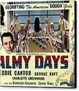 Palmy Days, Eddie Cantor, Charlotte Canvas Print by Everett