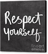 Respect Yourself Canvas Print by Linda Woods