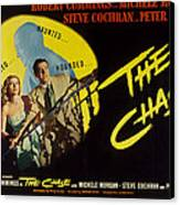 The Chase, Michele Morgan, Peter Lorre Canvas Print by Everett
