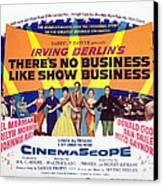 Theres No Business Like Show Business Canvas Print