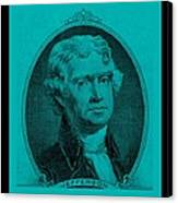 Thomas Jefferson In Turquois Canvas Print by Rob Hans