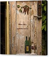 Wine A Bit Door Canvas Print
