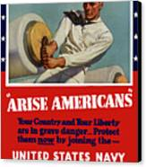 Arise Americans Join The Navy  Canvas Print by War Is Hell Store
