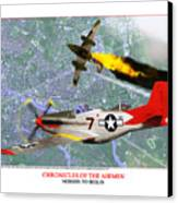 Chronicles Of The Airmen - Mission To Berlin Canvas Print by Jerry Taliaferro