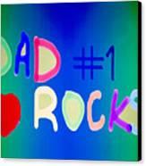 Dad Rocks Canvas Print by Raul Diaz