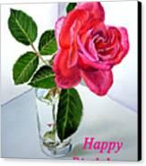 Happy Birthday Card Rose  Canvas Print