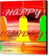 Happy Holidays 11 Canvas Print by Patrick J Murphy