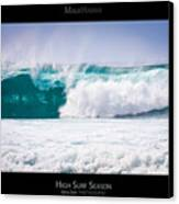 High Surf Season - Maui Hawaii Posters Series Canvas Print by Denis Dore