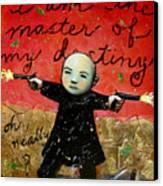 I Am The Master Of My Destiny Canvas Print
