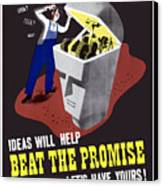 Ideas Will Help Beat The Promise Canvas Print by War Is Hell Store