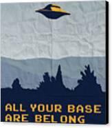 My All Your Base Are Belong To Us Meets X-files I Want To Believe Poster  Canvas Print by Chungkong Art