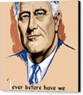 President Franklin Roosevelt And Quote Canvas Print