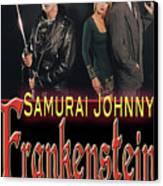 Samurai Johnny Frankenstein Canvas Print by The Scott Shaw Poster Gallery