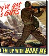 They've Got The Guts Canvas Print