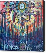 Things Are Changing Canvas Print